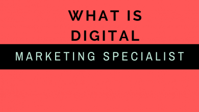 Photo of What is digital marketing specialist- let's Discover it in Amazing ways