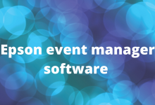 Photo of Epson event manager software guide for Windows, Mac