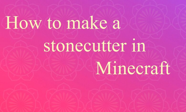 How to make a stonecutter in Minecraft