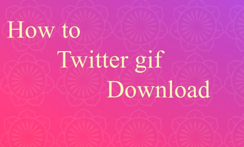 How to twitter gif download