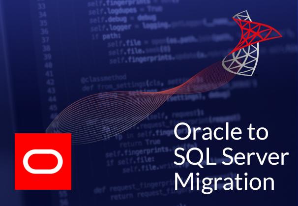 oracle_sql_server_migration