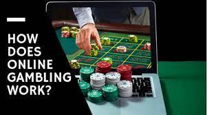 Online Gambling Work